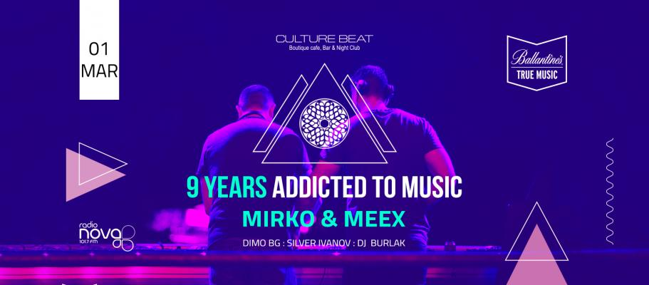 9 Years Addicted To Music