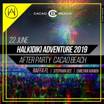 Halkidiki Adventure /// After Party Cacao Beach