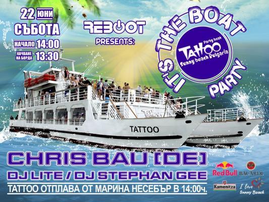 IT'S the BOAT PARTY 3 w/ CHRIS BAU (DE)