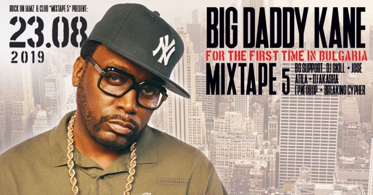 BIG DADDY KANE live at club *Mixtape5*