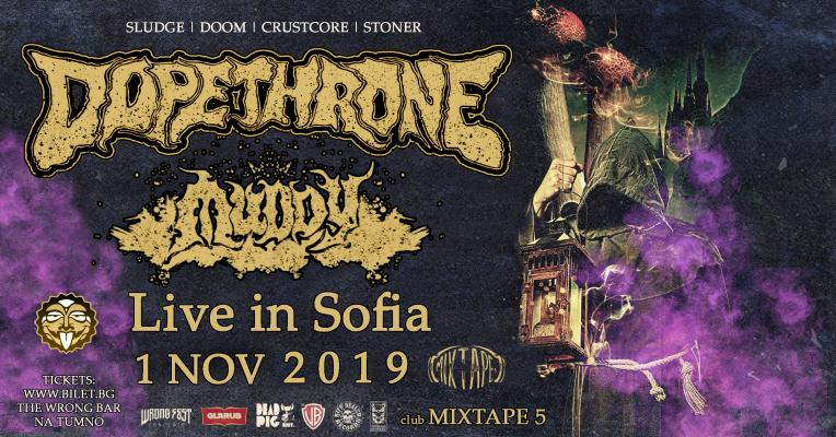 Dopethrone /CA/ & Muddy live in Sofia