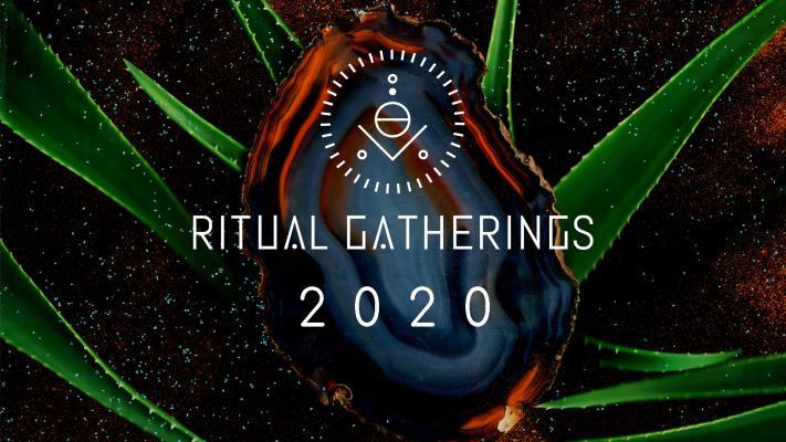 Ritual Gatherings 2020