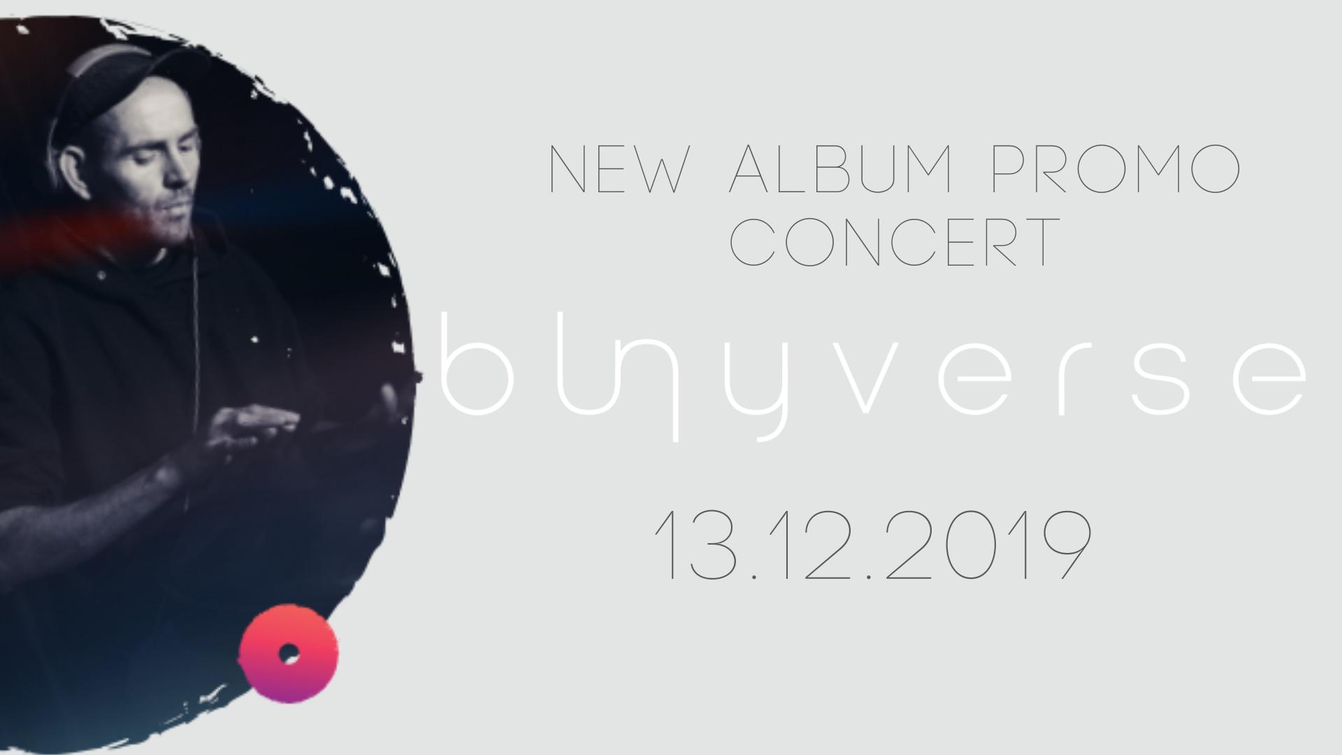 Bunyverse new album promo concert