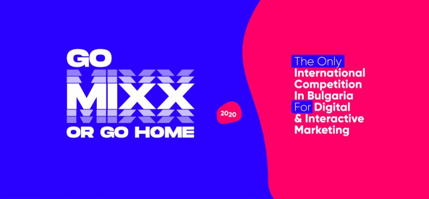IAB Mixx Awards 2020: Go Mixx Or Go Home
