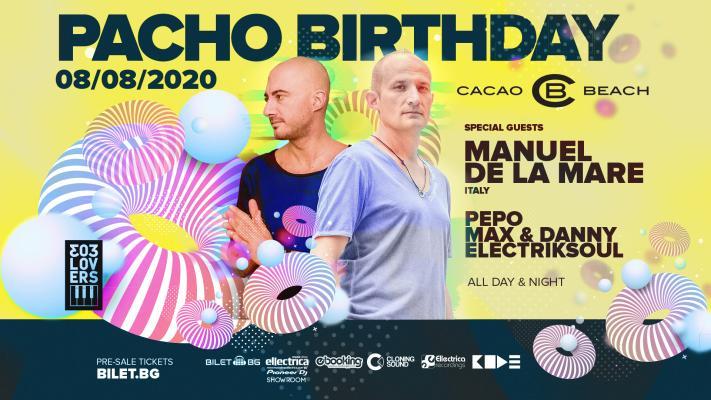 PACHO Birthday CODE 08/08/2020 at Cacao Beach