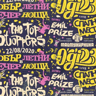 Добър вечер в летни нощи. The Top Stoppers - live, Ogi 23 - live, Emil Prize - dj set