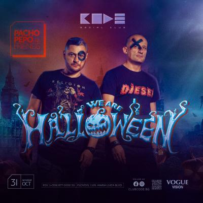 CODE: We Are Halloween - Pacho, Pepo & Friends 31. Oct