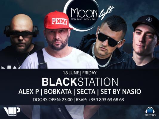 Black Station: ALEX P, BOBKATA |SECTA | Live On Stage