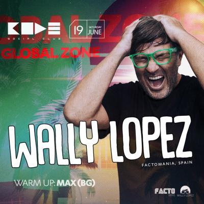 CODE: Global Zone Wally Lopez, Max 19 June