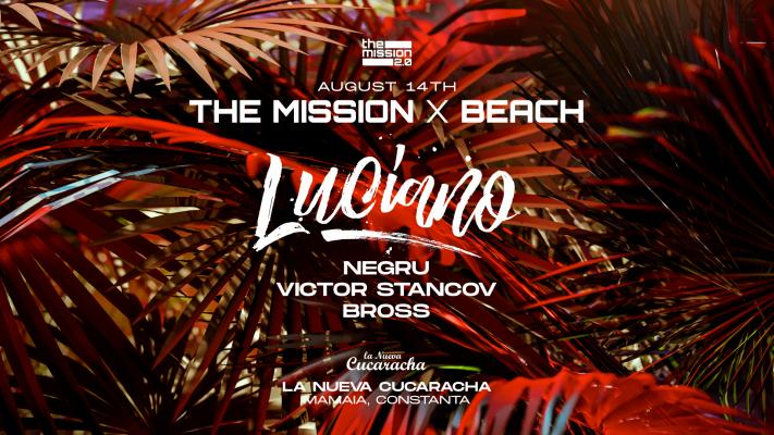 The Mission x Beach w Luciano