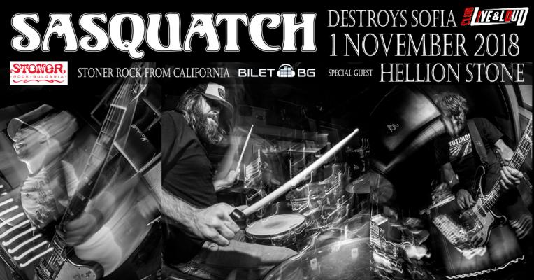Sasquatch (USA) & Hellion Stone live